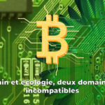 La blockchain, minage et écologie